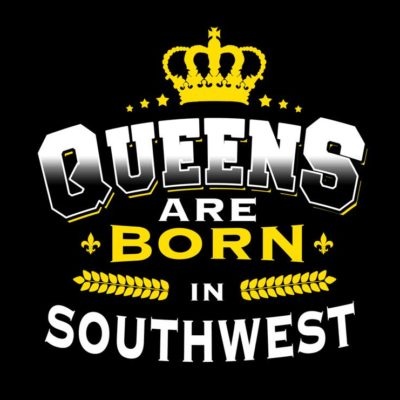 Queens Are Born In Southwest
